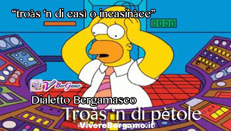 incasinat dialetto bergamasco