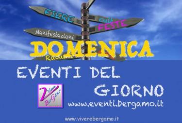 Eventi di oggi Bergamo