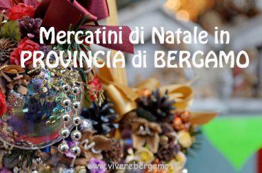 Mercatini di Natale in Provincia di Bergamo